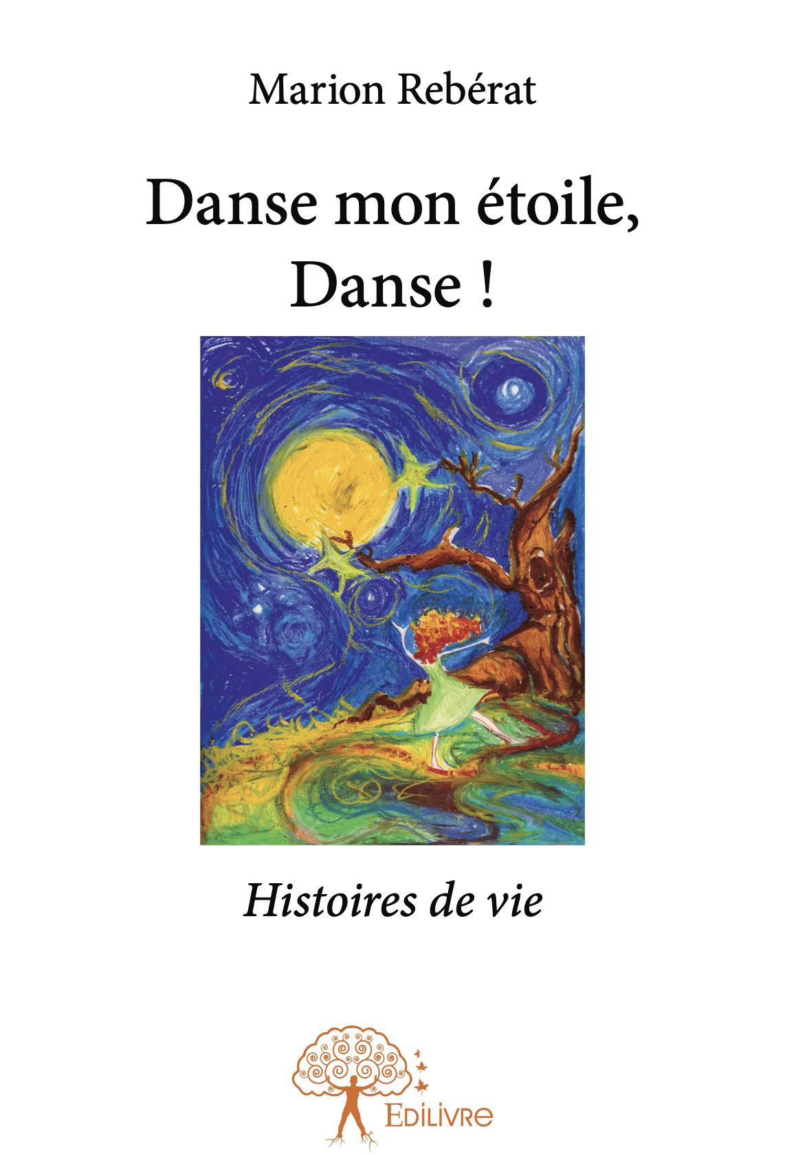 couverture Danse Mon Etoile, Danse le premier livre de Marion Rebérat